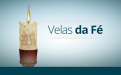 DESTAQUE_VELAS_DA_FE_25_03_2014