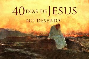 DESTAQUE_40_DIAS_NO_DESERTO_09_04_2014