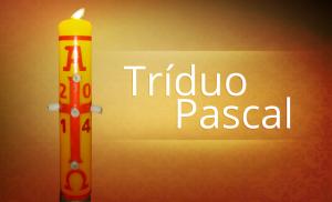DESTAQUE_TRÍDUO_PASCAL_TXT_16_04_2014