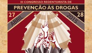 DESTAQUE_CONGRESSO_REDENTORISTA_PRENCAO_AS_DROGAS_2015_04_24_001